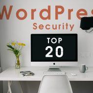 Wordpressのセキュリティーを高める20の方法