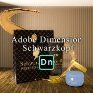 Adobe Dimension CC / シュワルツコフ プロフェッショナルの作成