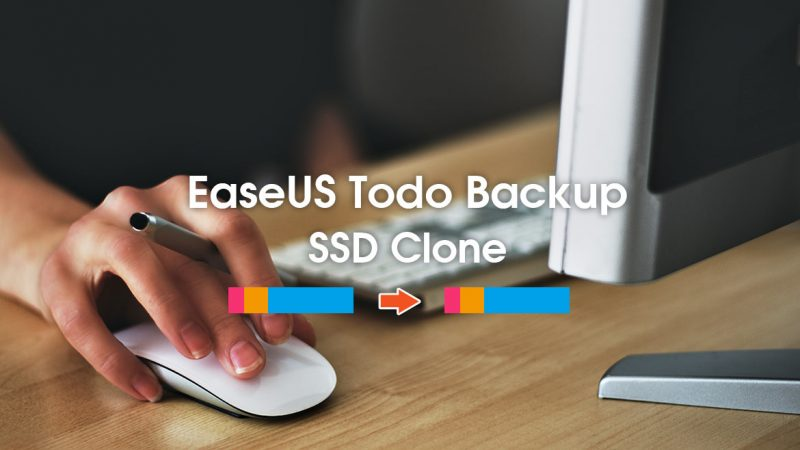 EaseUS Todo Backup 最新版を使ってSSDのクローンを作る簡単な方法
