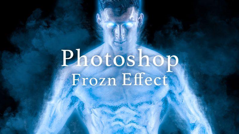 Photoshop 氷のようなフローズンエフェクトのチュートリアル